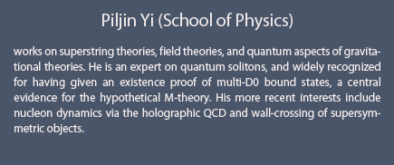 Piljin Yi (School of Physics)