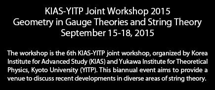 The workshop is the 6th KIAS-YITP joint workshop, organized by Korea Institute for Advanced Study (KIAS) and Yukawa Institute for Theoretical Physics, Kyoto University (YITP). This biannual event aims to provide a venue to discuss recent developments in diverse areas of string theory