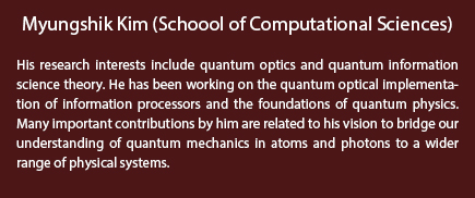 Myungshik Kim (School of Computational Sciences)